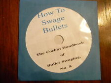 The Corbin Book on bullet swaging, How to Swage Bullets, N0.8,  on CD-ROM, PDF