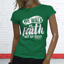 WALK BY FAITH NOT BY SIGHT JESUS GOD RELIGION Womens Green T-Shirt