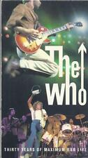 VHS: THE WHO THIRTY YEARS OF MAXIMUM R&B LIVE......TWO HOURS THIRTY-FIVE MINUTES