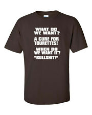The Tourettes Guy Funny Saying What Do You Want  Dirty College Men's Tee Shirt