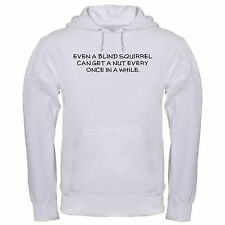 BLIND SQUIRREL NUT FUNNY COLLEGE GOOD LUCK LUCKY LIFE LESSON hoodie hoody