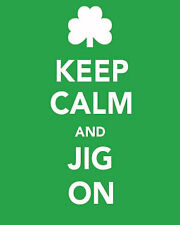 keep calm and jig  on st patricks pattys day irish party funny tshirt