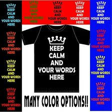 Keep Calm and Personalized T Shirt Custom Shirt Sizes S - 2XL Quality funny