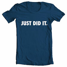 colours 'JUST DID IT' One Direction Jay-z Snoop Nike just do it inspired T Shirt