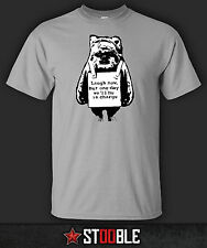 Laugh Now Ewok T-Shirt - New - Direct from Manufacturer