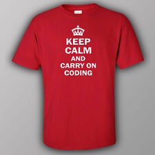 Funny joke T-shirt - KEEP CALM AND CARRY ON CODING IT programmer software