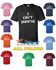 I Cant CAN'T BREATHE T Tee SHIRT NYPD PROTEST POLICE Cop Lebron Kobe D Rose