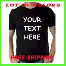 YOUR TEXT HERE  Custom Personalized T Shirt -PRINT WHAT YOU WANT- CAMISETAS