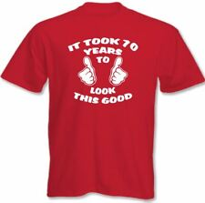 It Took 70 Years Too Look This Good - Mens Funny 70th Birthday T-Shirt Present
