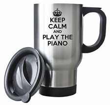 KEEP CALM and Play the Piano Travel Mug - Coffee Cup Gift Idea music