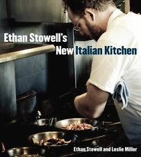 Ethan Stowell' New Italian Kitchen : Bold Cooking from Seattle ( 2010, HC )