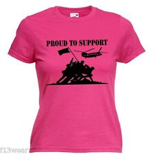 PROUD TO SUPPORT  LOTS OF COLOURS  LADY FIT T SHIRT UN-OFFICIAL  HELP FOR HEROES