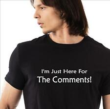 Funny t-shirt. Just Here For The Comments. mens womens social media meme humor
