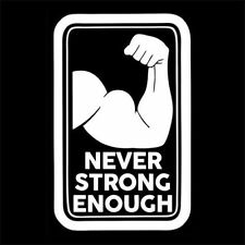 NEVER STRONG ENOUGH (workout bodybuilder dianabol 100% protein whey gym) T-SHIRT