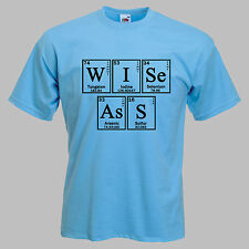 Mens 'WISE ASS' t-shirt. GEEK shirt using PERIODIC TABLE. SCIENCE t-shirts.