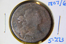 1807 1C BN Draped Bust Cent - Lot # 10 - S-273 R1 - rare 7 / 6 variety