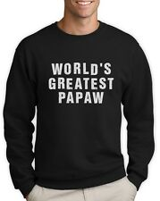 World's Greatest PAPAW Birthday, Father's Day Gift for Papa Sweatshirt