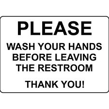 Please Wash Your Hands Before Leaving Restroom Aluminum Metal Sign