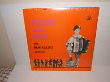 POLKA LP-HANK HALLER'S ORCHESTRA-POLKAS AND BEER.,NEW SEALED