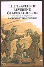 The Travels of Reverend Olafur Egilsson Captured by Pirates in 1627. Paperback
