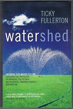 Watershed: Deciding our Water Future. Paperback