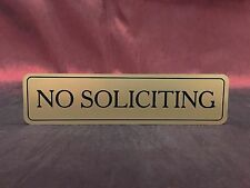 2x6 Laser Engraved No Soliciting Sign Front door sign Many Colors Sticky Back