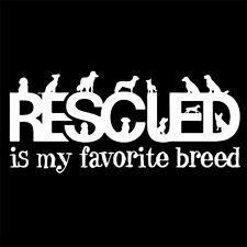 RESCUED IS MY FAVORITE BREED (rescue animal puppy doggie toy cat dog) T-SHIRT