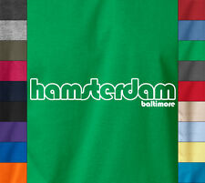HAMSTERDAM Baltimore Maryland 100% Soft Ringspun Cotton T-Shirt HBO The Wire Tee