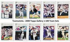 2000 Topps Gallery 1-100 Baseball Team Sets ** Pick Your Team Set **