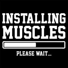 INSTALLING MUSCLES PLEASE WAIT (bodybuilding gym protein gift dianabol) T-SHIRT