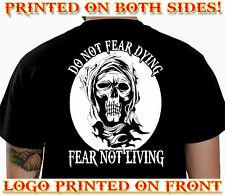 DO NOT FEAR -  BIKER T-SHIRT CUSTOM MOTORCYCLE CLOTHING COOL FUNNY GIFT TEE 102