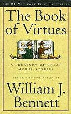The Book of Virtues by Bennett, William J., Good Book