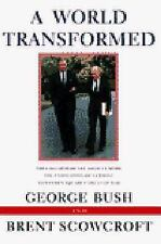 A World Transformed by George H. W. Bush and Brent Scowcroft (1998, Paperback)