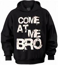 """COME AT ME BRO"" JERSEY SHORE MERCHANDISE-HOODIE"