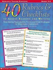 40 Rubrics and Checklists to Assess Reading and Writing: Grades 3-6