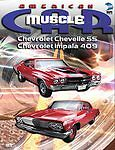 The American MuscleCar: Chevrolet Chevelle SS/Chevrolet Impala 409 20 Ex-library