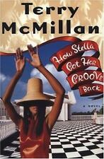 How Stella Got Her Groove Back by Terry McMillan (1996, Hardcover)