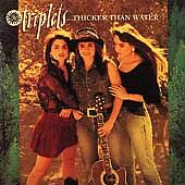 Thicker Than Water 1991 by Triplets . Disc Only/No Case