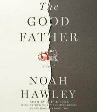 The Good Father [ THE GOOD FATHER BY Hawley, Noah   Author   Mar-20-2 Ex-library