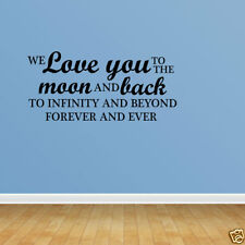 Wall Decal Quote We Love You To The Moon And Back To Infinity And Beyond PC310