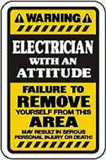 Electrician with and Attitude Warning Vinyl Sticker (window, bumper, locker)