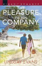 The Pleasure of His Company: By Evans, Lindsay