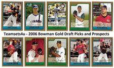 2006 Bowman Gold Draft Picks and Prospects Baseball Set ** Pick Your Team **