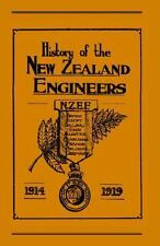 Official History Of The New Zealand Engineers During The Great War 1914-1919:...