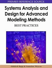 Systems Analysis And Design For Advanced Modeling Methods: Best Practices (ad...
