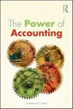 The Power Of Accounting: What The Numbers Mean And How To Use Them: By Lawren...