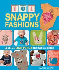 New Book 101 Snappy Fashions Cathie Filian How to embellish a baby grow all in 1