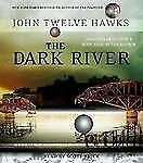 The Dark River  Fourth Realm Trilogy, Book 2  2007 by Hawks, John Twe Ex-library