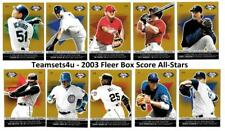 2003 Fleer Box Score All-Stars Baseball Set ** Pick Your Team **
