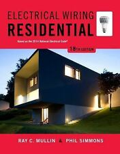 Electrical Wiring Residential by Mullin, Ray C.; Simmons, Phil 18th Edition